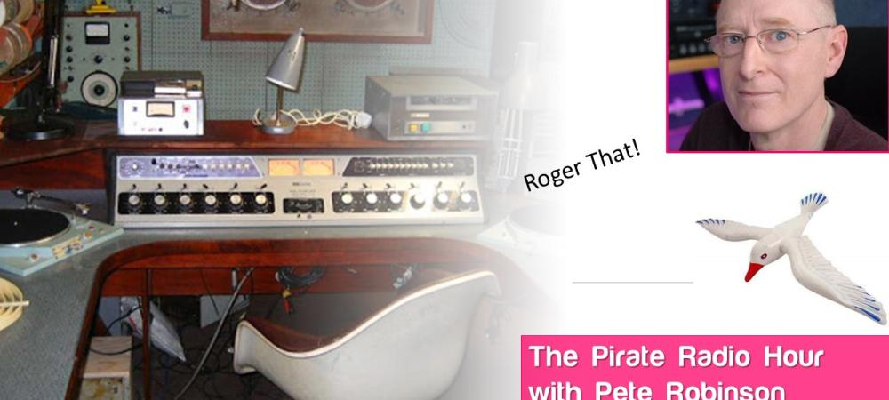 The Pirate Radio Hour - Pete Robinson